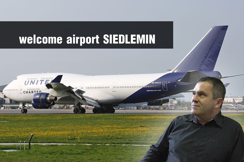 "Jednak ""Welcome airport SIEDLEMIN"""